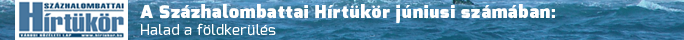 Hírtükör Online Halad a földkerülés, + Megjelent a Városi Közéleti Lapban 5000Pl-ban