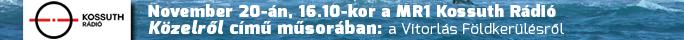 MR1 Kossuth Rádió Közelről című műsorában: Földkerülés egy Nemes célért